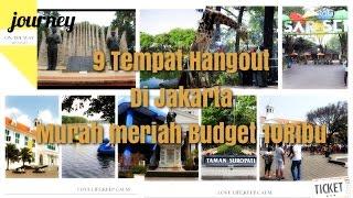 9 TEMPAT WISATA DI JAKARTA BUDGET 10Rb