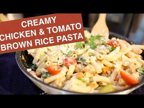 CREAMY CHICKEN & TOMATO BROWN RICE PASTA   HAPPY HEALTHY FOODIE