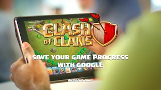 Clash of Clans: Save your Game Progress with Google Play (Android)