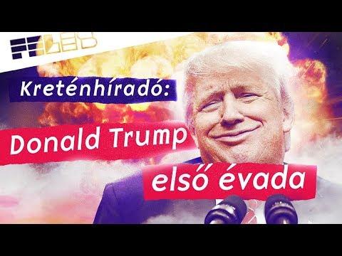 FELES - Kreténhíradó: Donald Trump első évada