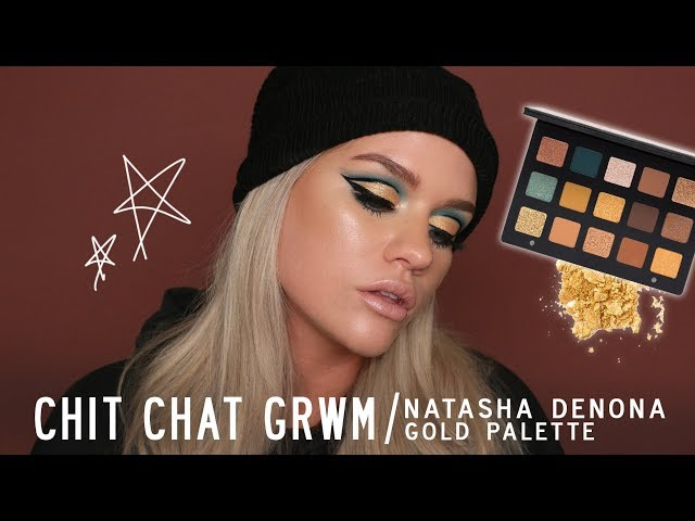 CHIT CHAT GRWM using NATASHA DENONA GOLD PALETTE / Samantha Ravndahl