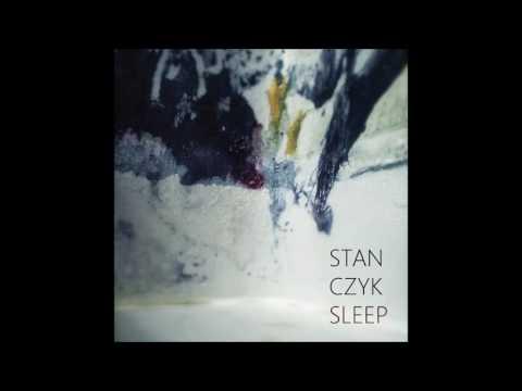 Stanczyk - SLEEP