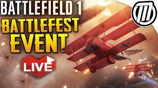 Battlefield 1: Battlefest Event & BIG Subscriber Server WAR | Gameplay Live Stream