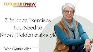 7 Balance Exercises You Need to Know | Feldenkrais style