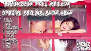 Gambar cover BREAKBEAT FULL MELODY 2018 [ SPECIAL REQ MR.RUDY_ABUY ]