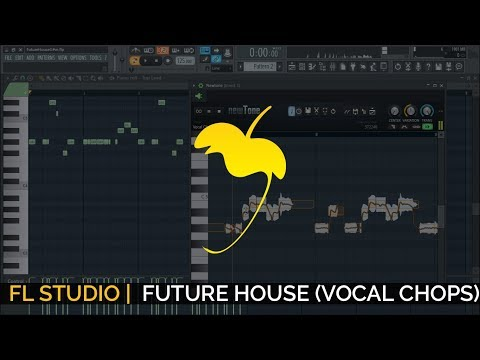 How To Make A Future House Drop (Vocal Chops) + FLP