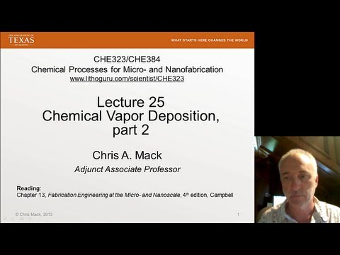 Lecture 25 (CHE 323) CVD, part 2