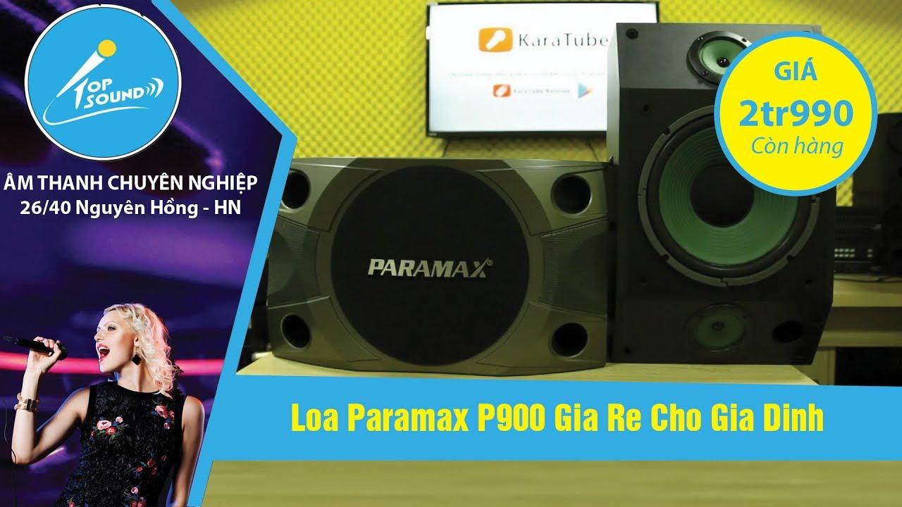 Giới thiệu và test loa Paramax P900 tại TOPSOUND. 0971234570