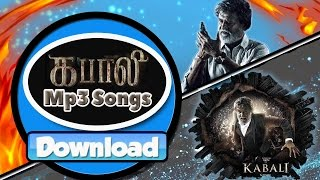 Kabali (2016) Download mp3 Tamil Songs (Watch video song also)
