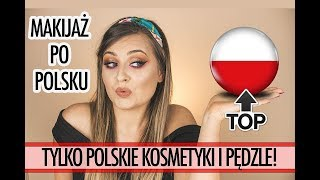 MAKIJAŻ PO POLSKU - TYLKO TOP POLSKIE KOSMETYKI I PĘDZLE!   lamakeupebella