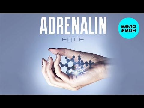 Egine - Adrenalin