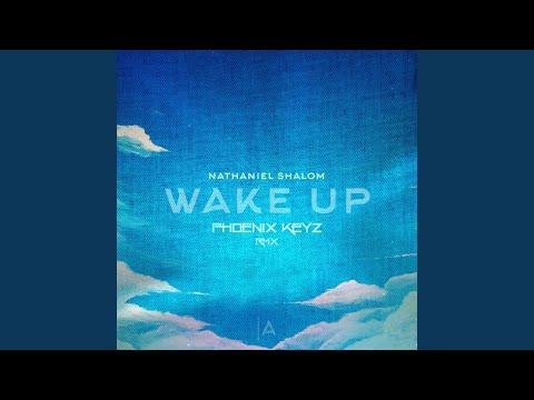 Wake Up (Phoenix Keyz RMX)