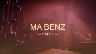 Ma Benz - Paris