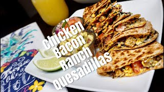 Vegan Chicken Bacon Ranch Quesadillas | B Foreal