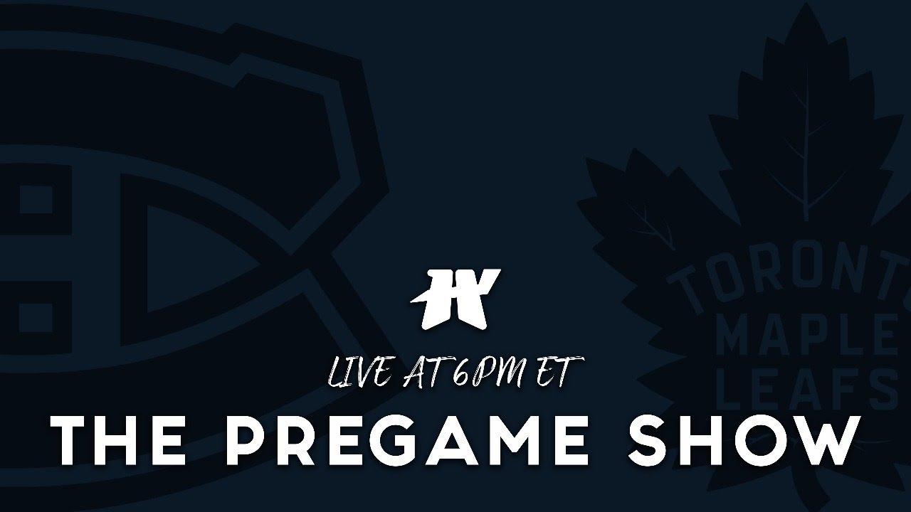 Montreal Canadiens vs Toronto Maple Leafs Pregame Show   It All Starts Tonight