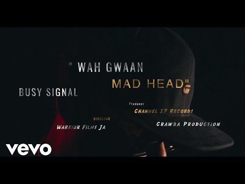 Busy Signal - Wah Gwaan Mad Head