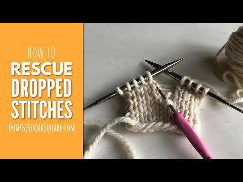 How To Rescue a Dropped Stitch in Knitting Using Crochet Hook – Stockinette and Garter Stitch