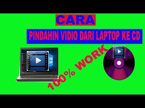 cara-memindahkan-vidio-dari-laptop-ke-cd-kosong