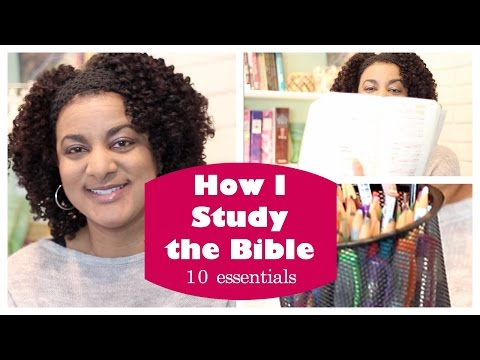 How I Study the Bible ~ 10 Essentials
