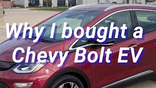 Why I bought a Chevy Bolt EV
