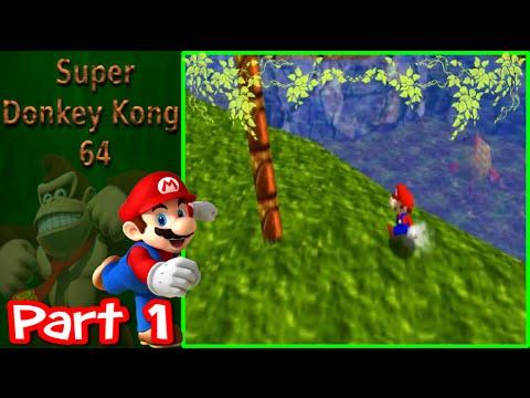 Super Donkey Kong 64 - Part 1 | Jungle Japes