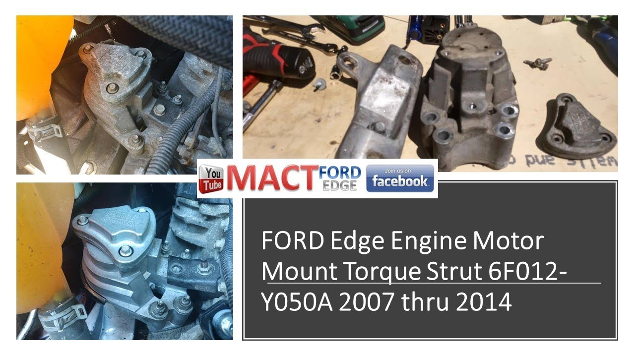 small resolution of motor mount 6f012 y050a replacement and installation ford edge 2007 thru 2014