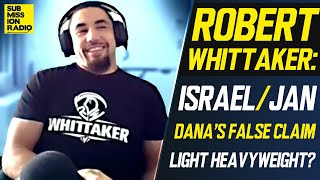 Robert Whittaker on Adesanya/Blachowicz, Moving Up to 205 For Adesanya Rematch, Dana White