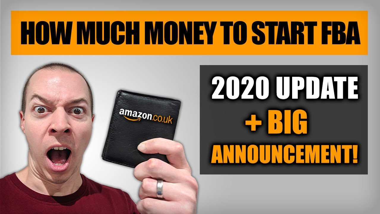 How Much Money Do You Need to Start Amazon FBA in 2020 ...
