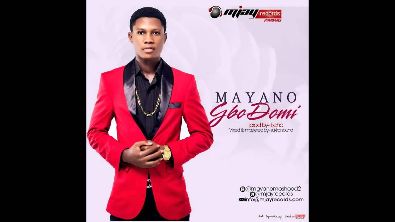 Download MAYANO - GBODOMI
