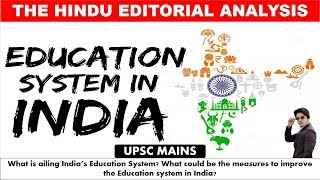 The Hindu Daily Newspaper Analysis- 20th June, Education system in India