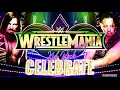 "WWE: Wrestlemania 34 2nd Official Theme Song - ""Celebrate"" By Kid Rock"
