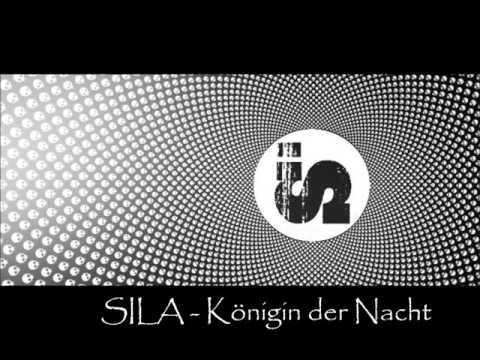 SILA - Königin der Nacht