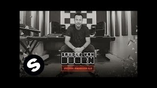 Sander van Doorn Studio Sessions 2.0 - Episode 1: Kick & Bass Line