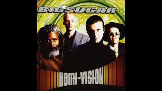 Big Sugar - Come Back Baby ( I wish you would)