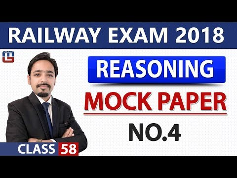 Mock Paper No. 4 | Class - 58 | Reasoning | RRB | Railway ALP / Group D | 8 PM