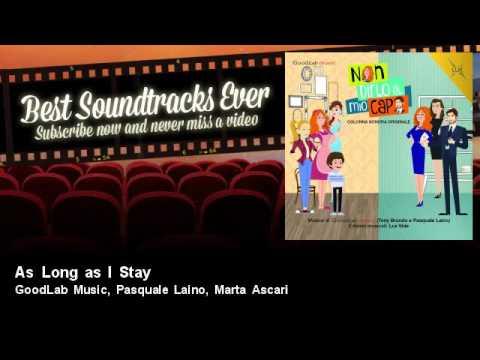GoodLab Music & Pasquale Laino & Marta Ascari - As Long As I Stay scaricare suoneria