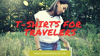 LIFE IS WANDERLUST! T-shirts for Travelers 🌏