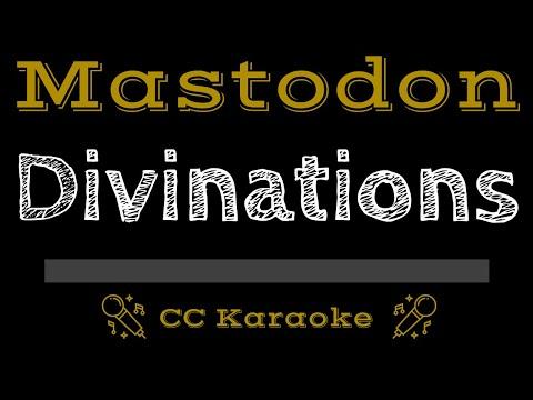 Mastodon   Divinations CC Karaoke Instrumental
