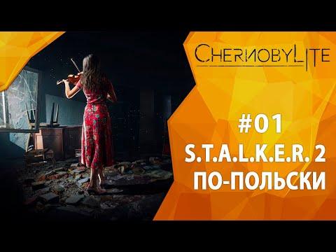 Прохождение Chernobylite #01 - S.T.A.L.K.E.R. 2 по-польски