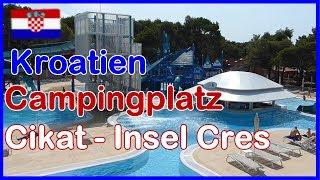Kroatien Campingplatz Cikat Insel Cress - Mali Losinj. Wohnmobil Stellplatz