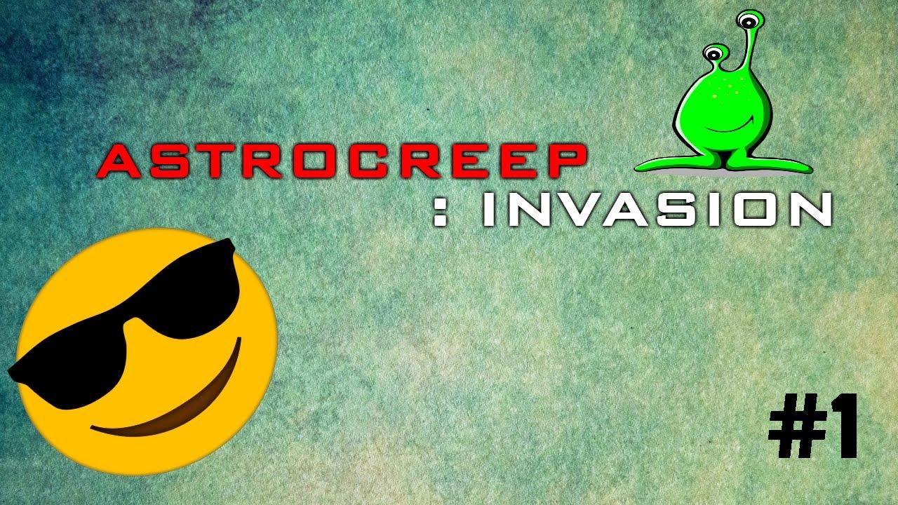 Astrocreep Invasion