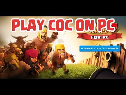 How To Play Clash Of Clans  On PC Windows 10 8 7