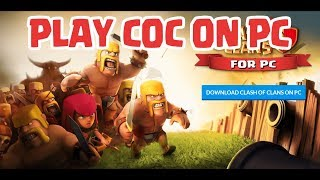 Download lagu How To Play Clash of Clans  on PC Windows 10 8 7