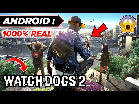 Watch Dogs 2 Game Download For Android | Realstic Action Games 1000% Real | Hindi