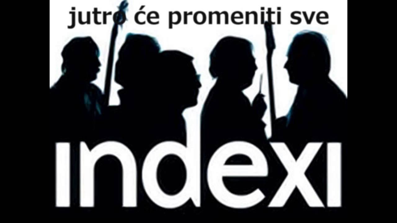 indexi-jutro-ce-promeniti-sve-2014-remastered-hq-drradetic