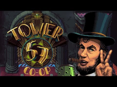 Tower 57 - #1 - Abe Lincoln with a FLAMETHROWER?! (Co-op Demo Gameplay)