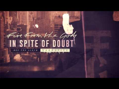 Fire From The Gods - In Spite Of Doubt