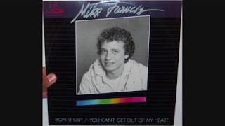 Mike Francis - You can't get out of my heart (1986)