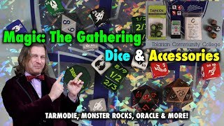 A Review of Dice and Accessories for Magic The Gathering: Tarmodie, Oracle Inserts, Monster Rocks