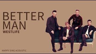 Westlife - Better Man (Guitar Acoustic Karaoke)